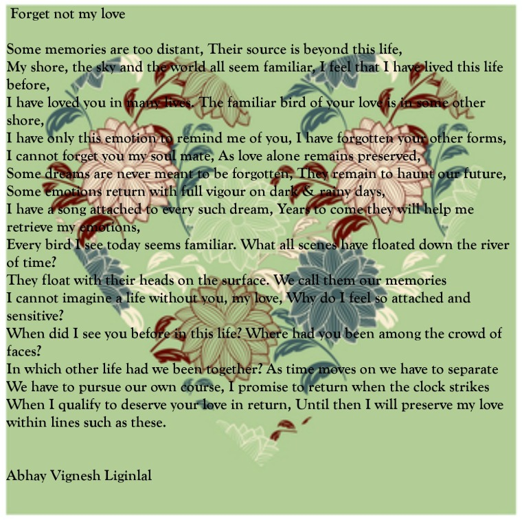 Forget Not My Love - A Poem