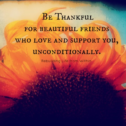 Be Thankful for friends